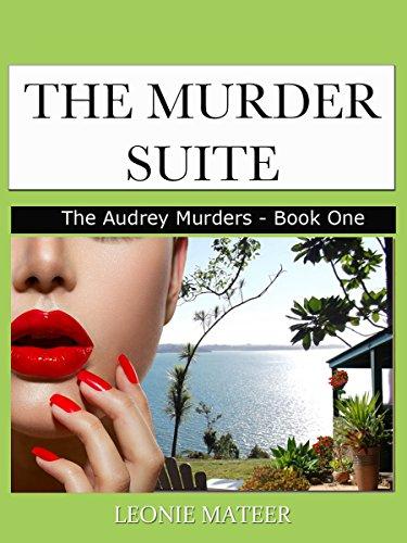The Murder Suite: The Audrey Murders by Leonie Mateer ebook deal