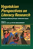 img - for Vygotskian Perspectives on Literacy Research: Constructing Meaning through Collaborative Inquiry (Learning in Doing: Social, Cognitive and Computational Perspectives) book / textbook / text book