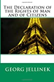 img - for The Declaration of the Rights of Man and of Citizens book / textbook / text book