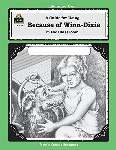 a-guide-for-using-because-of-winn-dixie-in-the-classroom-literature-unit