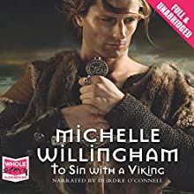 To Sin with a Viking (       UNABRIDGED) by Michelle Willingham Narrated by Deirdre O'Connell