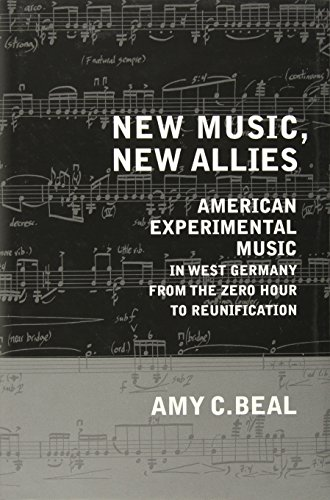 new-music-new-allies-american-experimental-music-in-west-germany-from-the-zero-hour-to-reunification