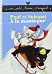 Pouf et Noiraud � la montagne