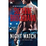Night Watch (       UNABRIDGED) by Suzanne Brockmann Narrated by Gayle Hendrix