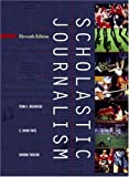img - for Scholastic Journalism(11 edition) book / textbook / text book