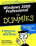 Windows 2000 Professional For Dummies (0764506412) by Rathbone, Andy