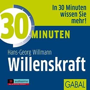 30 Minuten Willenskraft Hörbuch