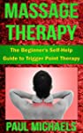 Massage Therapy: The Beginner's Self-...