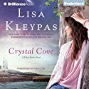 Crystal Cove: Friday Harbor, Book 4 (       UNABRIDGED) by Lisa Kleypas Narrated by Tanya Eby