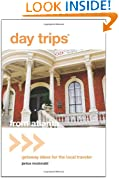 Day Trips from Atlanta: Getaway Ideas for the Local Traveler (Day Trips Series)