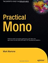 Practical Mono (Expert's Voice in Open Source)