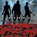 Kings of the Dead (       UNABRIDGED) by Tony Faville Narrated by Marc Vietor