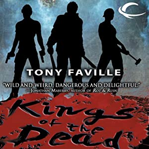 Kings of the Dead | [Tony Faville]