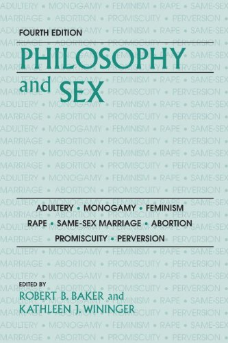 Philosophy and Sex, ed. Robert B. Baker and Kathleen J. Winninger