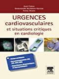 img - for Urgences cardio-vasculaires et situations critiques en cardiologie (French Edition) book / textbook / text book