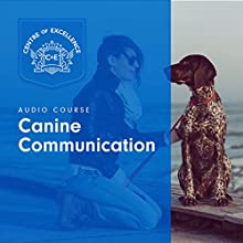Canine Communication Audiobook by  Centre of Excellence Narrated by Brian Greyson