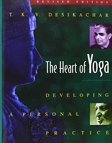 Free download the heart of yoga developing a personal practice by the heart of yoga developing a personal practice by t k v desikachar fandeluxe Images