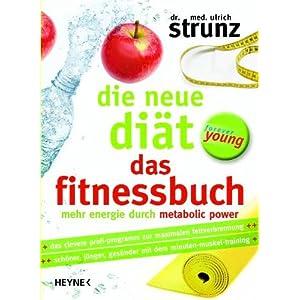 eBook Cover für  Die neue Di auml t Das Fitnessbuch Mehr Energie durch Metabolic Power