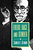Freud, Race, and Gender (069102586X) by Gilman, Sander L.
