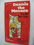 Dennis the Menace: The Kid Next Door (0449127680) by Ketcham, Hank