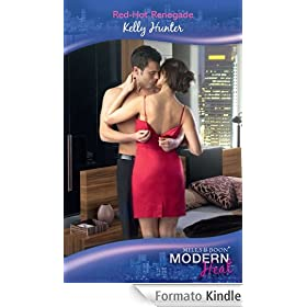 Red-Hot Renegade (Mills & Boon Modern Heat)