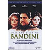 Wait Until Spring, Bandinipar Joe Mantegna