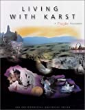 img - for Living With Karst: A Fragile Foundation book / textbook / text book