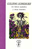 img - for De falsos epitafios y otras muertes (Spanish Edition) (Coleccion La torre inclinada) book / textbook / text book