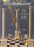 echange, troc W. Kirk MacNulty - La Franc-maçonnerie : Voyage à travers les rites et les symboles