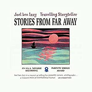 Stories from Far Away | [Joel ben Izzy]