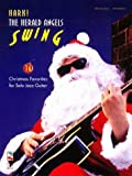 Hark The Herald Angels Swing (Christmas Favorites for Solo Jazz Guitar) (1575600242) by Cherry Lane Music