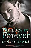 Lynsay Sands Vampires are Forever: An Argeneau Vampire Novel