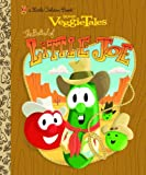 The Ballad of Little Joe (VeggieTales) (Little Golden Book)