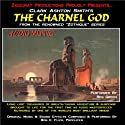The Charnel God: Zothique Series