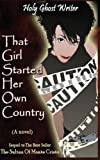 img - for That Girl Started Her Own Country: Sixth in the Series of Sequels to the Count of Monte Cristo book / textbook / text book