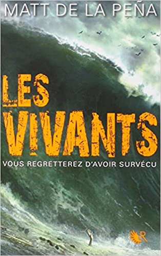 Les Vivants - Matt de La Peña