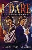img - for I Dare (Liaden Universe Novel Series) by Lee, Sharon, Miller, Steve(September 29, 2007) Paperback book / textbook / text book