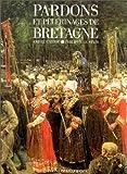 Pardons et pèlerinages de Bretagne