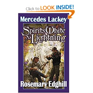 Spirits White as Lightning (Bedlam Bard, Book 5) by Mercedes Lackey and Rosemary Edghill