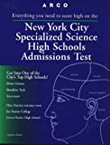 Arco New York City Specialized Science High Schools Admissions Test (Serial)