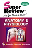 img - for Anatomy & Physiology Super Review book / textbook / text book