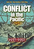 Conflict in the Pacific 1937-1951 (Cambridge Senior History) (0521617685) by Bell, Roger