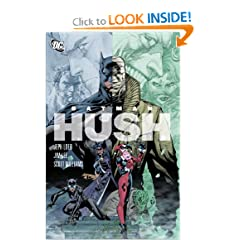 Batman: Hush by Jeph Loeb and Jim Lee