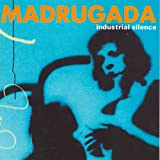 Industrial Silence by Madrugada