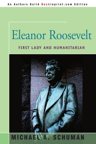Eleanor Roosevelt : humanitaires et la première dame