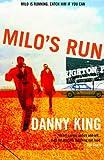 Milo's Run (1852429011) by King, Danny