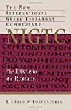 img - for The Epistle to the Romans (New International Greek Testament Commentary (NIGTC)) book / textbook / text book
