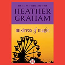 Mistress of Magic (       UNABRIDGED) by Heather Graham Narrated by Bunny Warren