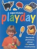 img - for Playday: Have Fun with Photo Stickers (Super Stickers) book / textbook / text book