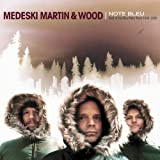 echange, troc Medeski Martin & Wood - Note Bleu: Best of the Blue Note Years 1998-2005